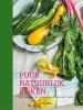 Tom  Hunt,Puur natuurlijk koken