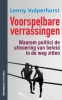 <b>Lenny Vulperhorst</b>,Voorspelbare verrassingen