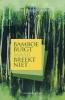 Anne  Groen-Koen ,Bamboe buigt maar breekt niet