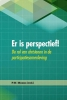 <b>Er is perspectief!</b>,de rol van christenen in de participatiesamenleving