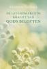 Johannes  Teellinck ,De levendmakende kracht van Gods beloften