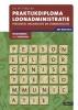 <b>D.R. in `t Veld</b>,Praktijkdiploma loonadministratie 2018/2019 Opgavenboek