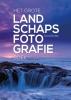 <b>Scott  Kelby</b>,Het grote landschapsfotografieboek
