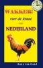 <b>Anny van Gend</b>,Wakker, voor de krant van Nederland