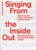 Ineke van Doorn ,Singing from the inside out: exploring the voice, the singer and the song