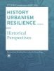 ,HISTORY URBANISM RESILIENCE VOLUME 05