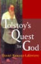Rancour-Laferriere, Daniel Tolstoy`s Quest for God