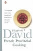 David, Elizabeth,French Provincial Cooking