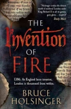 Holsinger, Bruce The Invention of Fire