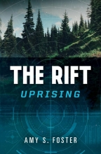 Foster, Amy S. The Rift Uprising