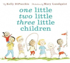 Dipucchio, Kelly One Little Two Little Three Little Children