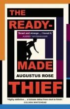 Rose, Augustus Readymade Thief