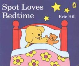 Hill, Eric Spot Loves Bedtime