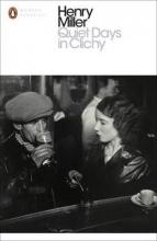 Miller, Henry Quiet Days in Clichy