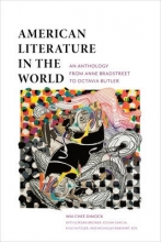 Dimock, Wai-Chee American Literature in the World