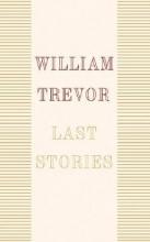 Trevor, William Last Stories