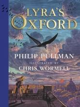 Philip Pullman, Lyra`s Oxford