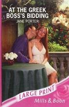 Porter, Jane At the Greek Boss`s Bidding