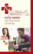 Hardy, Kate Her Real Family Christmas