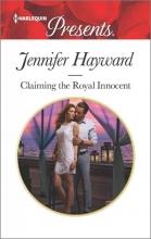 Hayward, Jennifer Claiming the Royal Innocent