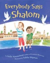 Kimmelman, Leslie A. Everybody Says Shalom