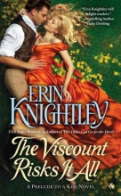 Knightley, Erin The Viscount Risks It All