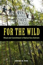 Sarah M. Pike For the Wild