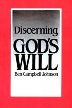 Johnson, Ben Campbell Discerning God`s Will