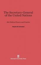Stephen M Schwebel The Secretary-General of the United Nations