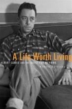 Zaretsky, Robert A Life Worth Living
