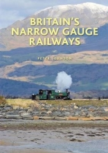 Peter Johnson Narrow Gauge Lines of the British Isles