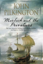 Pilkington, John Marbeck and the Privateers