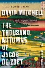 Mitchell, David The Thousand Autumns of Jacob de Zoet