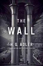 Adler, H. G. The Wall