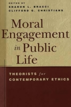 Sharon L. Bracci,   Clifford G. Christians Moral Engagement in Public Life