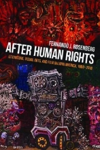 Rosenberg, Fernando J. After Human Rights
