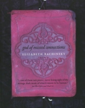 Bachinsky, Elizabeth God of Missed Connections
