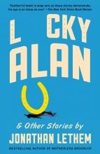 Lethem, Jonathan Lucky Alan