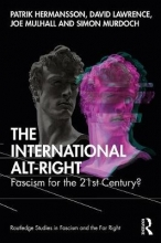 Patrik Hermansson,   David Lawrence,   Joe Mulhall,   Simon Murdoch The International Alt-Right
