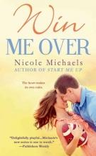 Michaels, Nicole Win Me Over