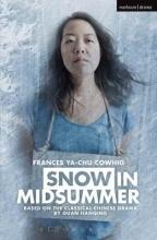 Cowhig, Frances Ya-chu Snow in Midsummer