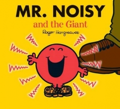 Hargreaves, Roger Mr. Noisy and the Giant