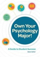 Glenn Geher Own Your Psychology Major!