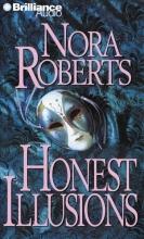 Roberts, Nora Honest Illusions
