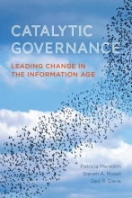 Patricia Meredith,   Steven A. Rosell,   Ged R. Davis Catalytic Governance