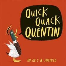 Gray, Kes Quick Quack Quentin