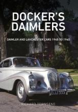 Richard Townsend Docker`s Daimlers