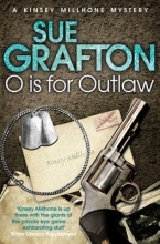 Grafton, Sue O is for Outlaw
