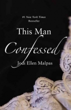 Malpas, Jodi Ellen This Man Confessed