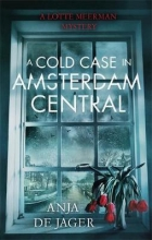 Anja,Jager de Cold Case in Amsterdam Central